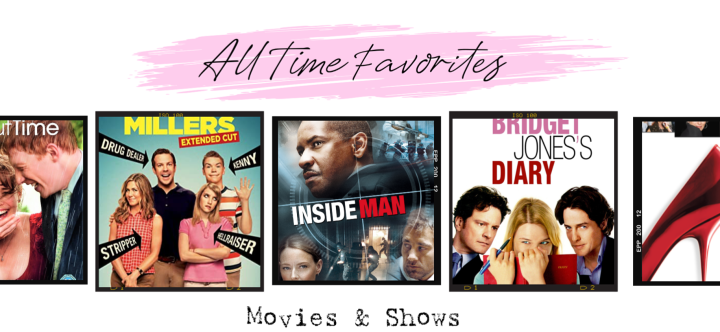 ALL TIME FAV Movies &Shows!