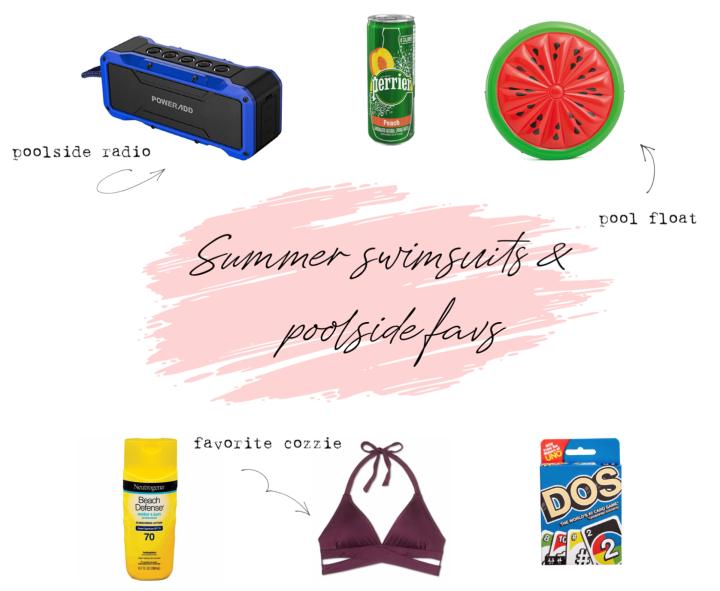 Summer Swimsuits & PoolsideFavs!